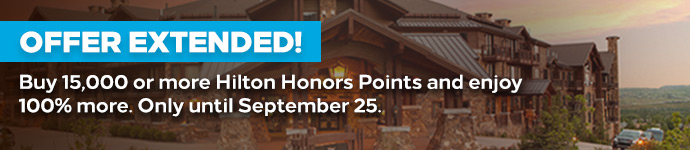 Offer Extended! Buy 15,000 or more Hilton Honors Points and enjoy 100% more. Only until September 25.