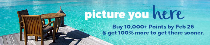 Picture you here. Buy 10,000+ Points by Feb 26 and get 100% more to get there sooner.