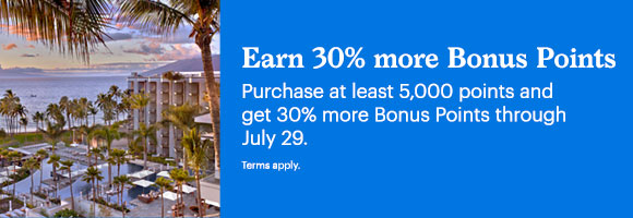 Earn 30% more Bonus Points. Purchase at least 5,000 points and get 30% more Bonus Points through July 29. Terms apply.
