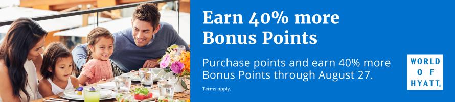 Earn 40% more Bonus Points.